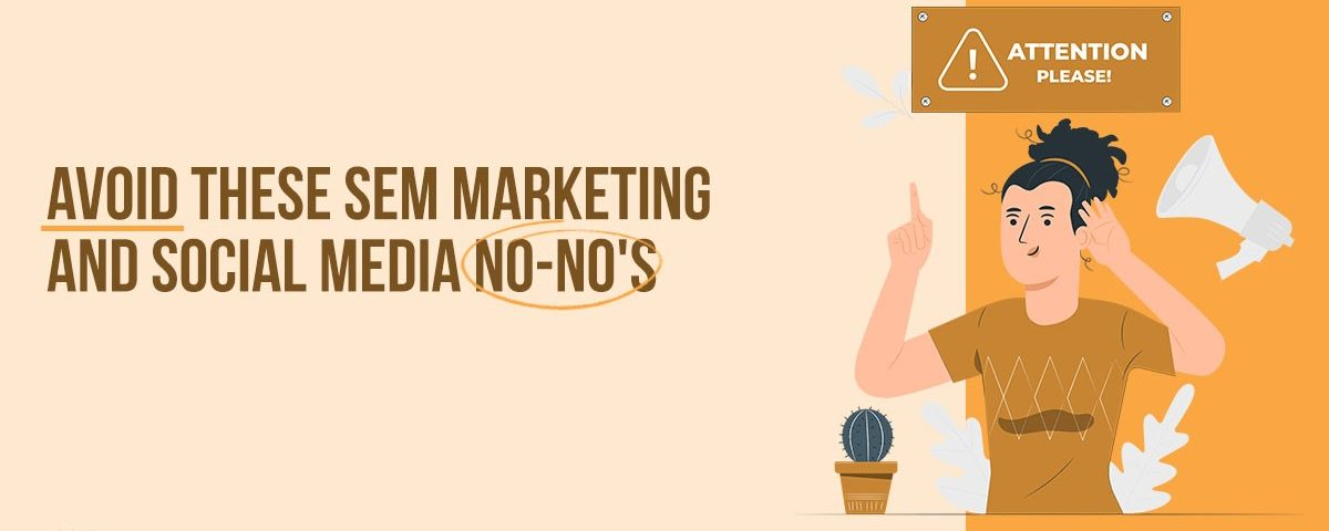 Media Manager - Mistakes to Avoid in SEM Marketing and Social Media