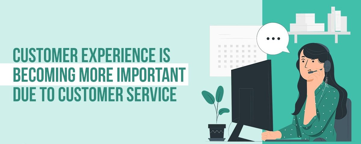 Media Manager - The Value of Customer Service in CX
