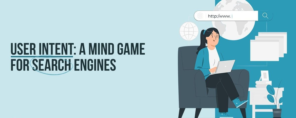 Media Manager - User Intent - A Mind Game for Search Engines